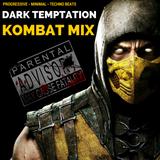 KOMBAT - BY DARK TEMPTATION - 2015 MIX