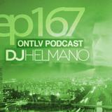 ONTLV PODCAST - Trance From Tel-Aviv - Episode 167 - Mixed By DJ Helmano