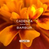 Cadenza Podcast | 253 - Barbur (Cycle)