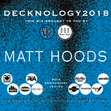 DECKNOLOGY 2018 - The 20th Anniversary - Competitor mix by Mat Hoods