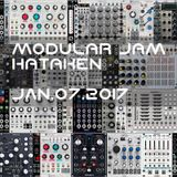 Hataken - Modular Jam on Jan. 7th 2017 37min.