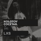 Molotov Cocktail 191 with LXS