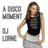 A Disco Moment