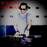 BOB BEAT technodub live arrangement