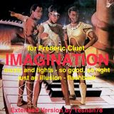 IMAGINATION (music and lights, so good, so right, just an illusion, flashback)