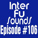 Interfusounds Episode 106 (September 23 2012)
