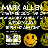 Crate Digger Radio show 154 w / Mark Allen live on www.noisevandals.co.uk