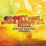 Mykal Shotta meets Cooky Ranks - Mixtape Meeting Vol. 3