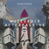 WUTEVRMIX CHAPTER 06 : ALTERPASSIVE