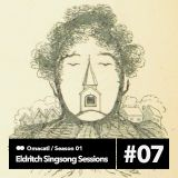 Omacatl - Eldritch Singsong Sessions #1.7