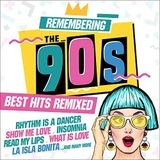 Remembering The 90S Best Hits Remixed