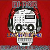 DJ-ROR Friday Night Sessions on bnblondonradio.com #4 2016