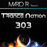 Trance Nation Ep. 303 (08.07.2018)