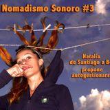 Nomadismo Sonoro #3 - Natalia