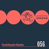 Sharam - Yoshitoshi Radio 056 Live from The Secret Factory Dallas - 25-Aug-2018