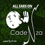 ALL EARS ON: Cadenza