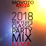 Movoto Radio presents 2018 New Year's Classic Party Mix