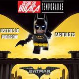 Capitulo 35: LEGO BATMAN La Pelicula