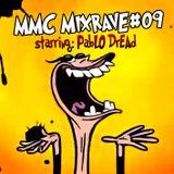 MMC Mixrave #09, Starring: Pablo Dread A.K.A. Jumper
