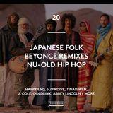 Episode 20 - Japanese Folk, Beyonce Remixes, Nu school old school RnB, Spiritual Jazz