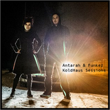 KoldHaus Sessions by Antarah & Funkez