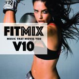 FITMIX V10 (MUSIC THAT MOVES YOU)