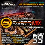 #SuperCapsulaMix - #Volumen99 - by @DjMikeRaymond