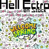 Hell Ectro en Stock #301 - 06-04-2018 - Welcome Spring + Absolute mix