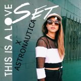 Astronautica x This Is a Love Song