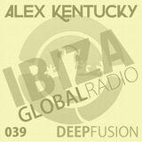 039.DEEPFUSION @ IBIZAGLOBALRADIO (Alex Kentucky) 07/06/16