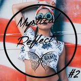 Mystical Reflect ♦ Best of Deep House Music Chill Out 2016 #2 ♦ By Regard