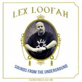 Sounds From The Underground guest mix Lex Loofah