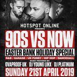 HotSpot Online - 90's Vs NOW [Live Audio Recorded @ Cirkus] - Part 01