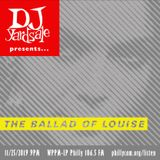 DJ YardSale presents...The Ballad of Louise 11-25-2019