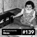 Nitrate - Guest Mix #139