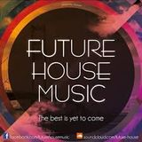 ELECTRONICA&FUTURE HOUSE