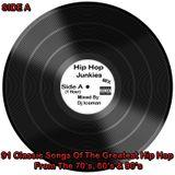Side A - Hip Hop Junkies Mix by Dj Iceman
