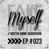 Fake Positive - Mattia Emme RadioShow 023