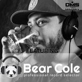 DMS MINI MIX WEEK #313 DJ BEAR COLE