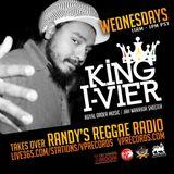 3-5-14 KING I-VIER TAKES OVER RANDY'S REGGAE RADIO!