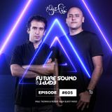Future Sound of Egypt 605 with Aly & Fila (Paul Thomas & Roger Shah Tomorrowland Takeover)