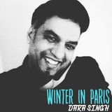 WINTER IN PARIS by Dara Singh
