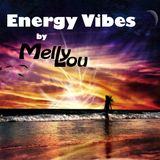 Melly Lou pres. Energy Vibes