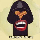 TALKING MODE