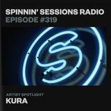 Spinnin' Sessions 319 - Artist Spotlight: KURA