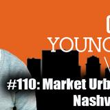 #110: Market Urbanism and Nashville transit