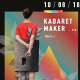 Kabaret Maker  10 / 08 18   •   set and show at  Frame Sardinia