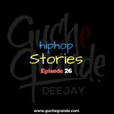 Hip Hop Stories Episode 26 - That Haaaaard Shhhhh*t It's On Now