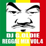 DJ G.OLDIE REGGAE MIX VOL4