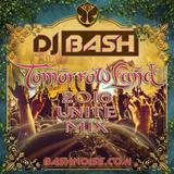 DJ Bash - TomorrowLand 2016 Unite Mix